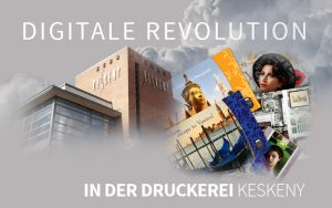 digitale revolution in der druckerei Keskeny