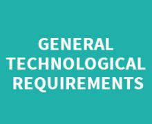 GENERAL TECHNOLOGICAL REQUIREMENTS