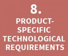 PRODUCT-SPECIFIC TECHNOLOGICAL REQUIREMENTS